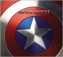Captain America: The Art of Captain America - The First Avenger - Matthew K. Manning, Rick Heinrichs