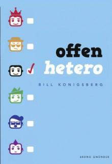 Offen hetero - Bill Konigsberg