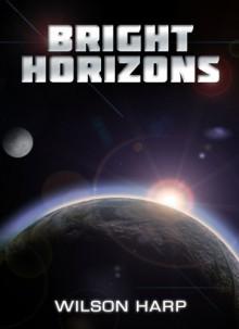 Bright Horizons - Wilson Harp