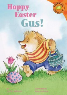 Happy Easter, Gus! - Jacklyn Williams