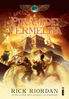 A pirâmide vermelha (Portuguese Edition) - Rick Riordan