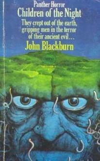 Children Of The Night - John Blackburn