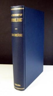 A History of Formal Logic - Józef Maria Bocheński, Ivo Thomas