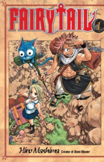 Fairy Tail, Vol. 01 - Hiro Mashima,William Flanagan
