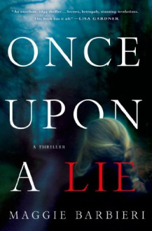 Once Upon a Lie - Maggie Barbieri