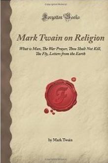 On Religion - Mark Twain