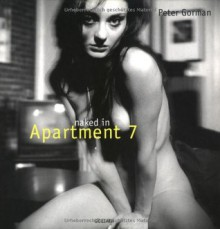 Naked in Apartment 7 - Peter Gorman