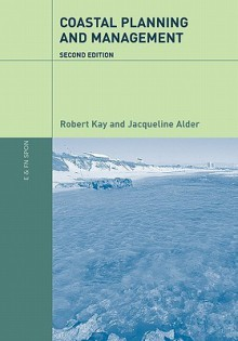 Coastal Planning And Management - Robert Kay