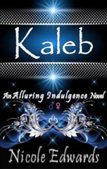 Kaleb - Nicole Edwards