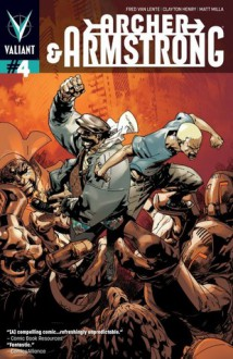 Archer & Armstrong (2012- ) #4 (Archer & Armstrong Digital Exclusives Edition), #4) - Fred Van Lente, Clayton Henry, Pere Pérez