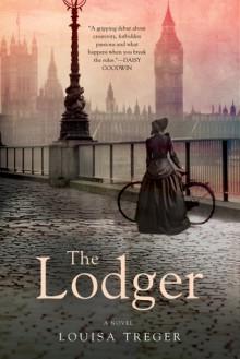 The Lodger: A Novel - Louisa Treger