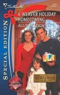 A Weaver Holiday Homecoming - Allison Leigh