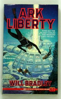 Ark Liberty - Will Bradley, Brad Strickland