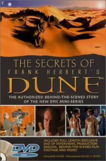 The Secrets of Frank Herbert's Dune - James Van Hise, Michael Messina