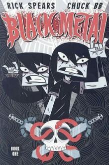 Black Metal Volume 1 (v. 1) - Rick Spears, Chuck BB