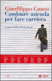 Cambiare azienda per fare carriera - Gianfilippo Cuneo