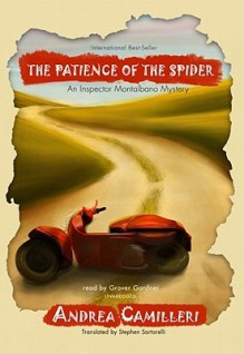 The Patience of the Spider (Inspector Montalbano #8) - Andrea Camilleri, Grover Gardner