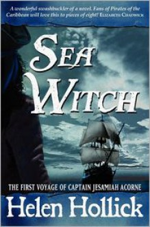Sea Witch (Sea Witch Series #1) - Helen Hollick