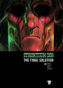 Strontium Dog (2000 Ad) - Alan Grant, Simon Harrison, Colin MacNeil