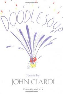 Doodle Soup - John Ciardi, Merle Nacht