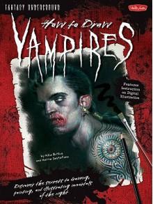 How to Draw Vampires - Mike Butkus, Merrie Destefano