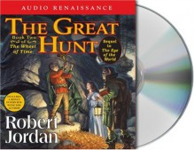 The Great Hunt: Book Two of 'The Wheel of Time' - Robert Jordan