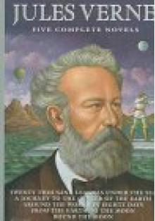 Jules Verne: Five Complete Novels - Jules Verne