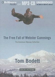 Free Fall of Webster Cummings - Tom Bodett