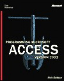 Programming Microsoft Access Version 2002 (Core Reference) - Rick Dobson