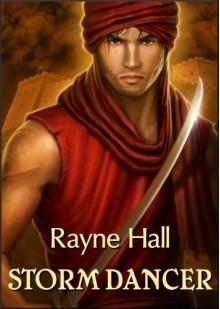 Storm Dancer (Dark Epic Fantasy) - Rayne Hall