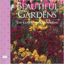Beautiful Gardens: The Colors of the Seasons, 8x8 - C.R Gibson