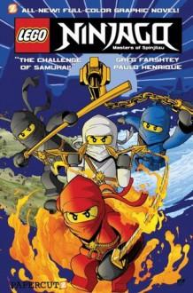 LEGO Ninjago #1: The Challenge of Samukai - Greg Farshtey, Paulo Henrique