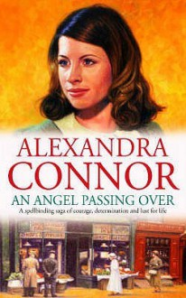 An Angel Passing Over - Alexandra Connor, Nicolette McKenzie