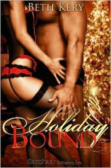 Holiday Bound - Beth Kery