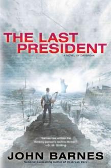 The Last President - John Barnes