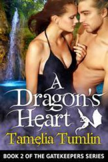 A Dragon's Heart - Tamelia Tumlin