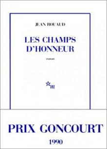 Les Champs d'honneur - Jean Rouaud