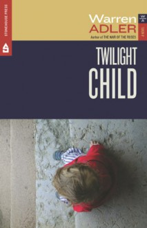 Twilight Child - Warren Adler