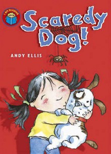 Scaredy Dog - Andy Ellis