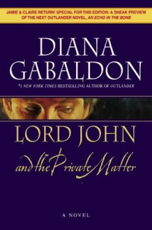 Lord John and the Private Matter (Lord John Grey) - Diana Gabaldon