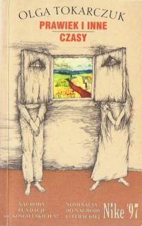 Prawiek i inne czasy - Olga Tokarczuk