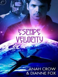 Escape Velocity - Anah Crow, Dianne Fox