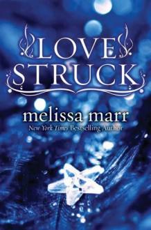 Love Struck - Melissa Marr