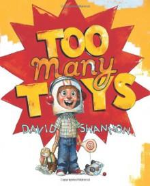 Too Many Toys - David Shannon