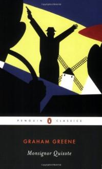 Monsignor Quixote - Graham Greene