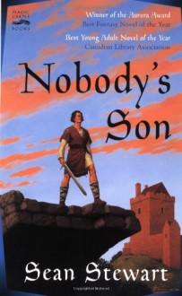 Nobody's Son - Sean Stewart