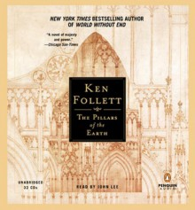 Pillars of the Earth - Ken Follett, John Lee