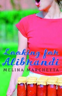 Looking for Alibrandi - Melina Marchetta