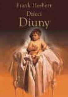 Dzieci Diuny - Frank Herbert