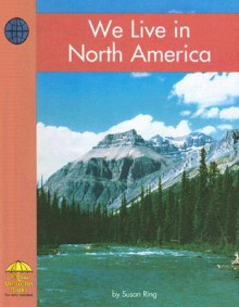 We Live in North America - Susan Ring